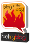 FuelMyBlog Blog of the Day